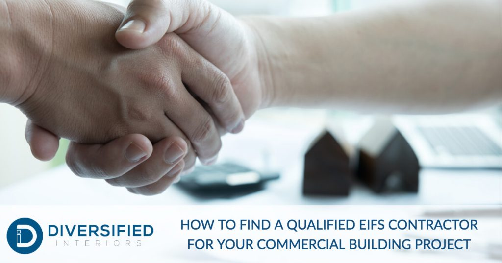 How to Find a Qualified EIFS Contractor for Your Commercial Building Project | Diversified Interiors