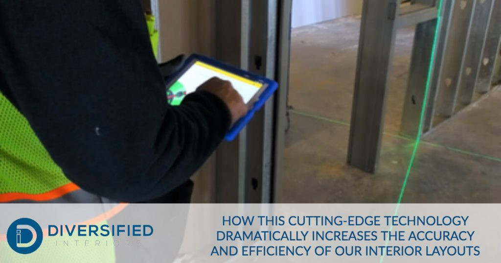 Cutting Edge Technology Increases Accuracy and Efficiency of our Interior Layouts | Diversified Interiors - Texas