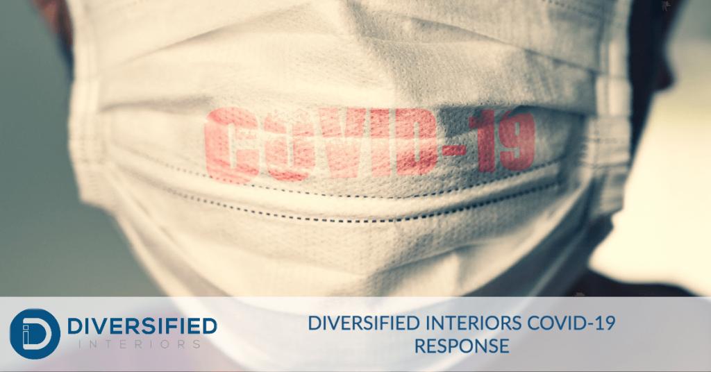 Diversified Interiors COVID-19 Response